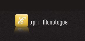 espri monologue
